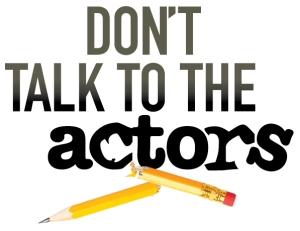VP_Don't Talk to the Actors logo