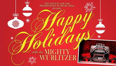 CAA_Happy Holidays with the Mighty Wurlitzer logo