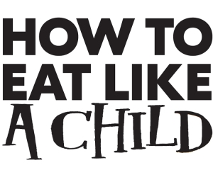 VP_How to Eat Like a Child logo
