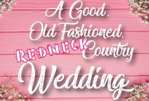krt_a good old fashioned redneck country wedding logo
