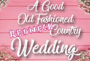 krt_a good old fashioned redneck country wedding logo