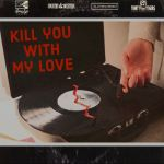 CFF19_Kill You With My Love