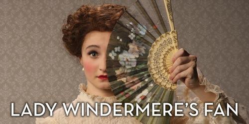 CCM_Lady Windermeres Fan promo